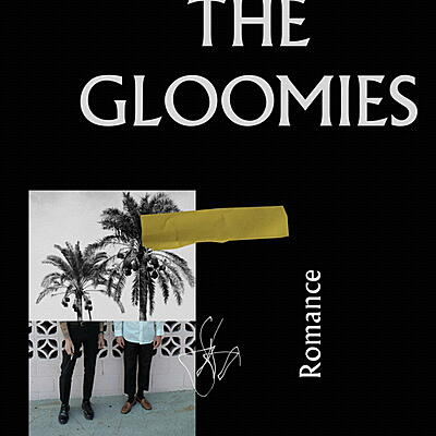 The Gloomies - Romance
