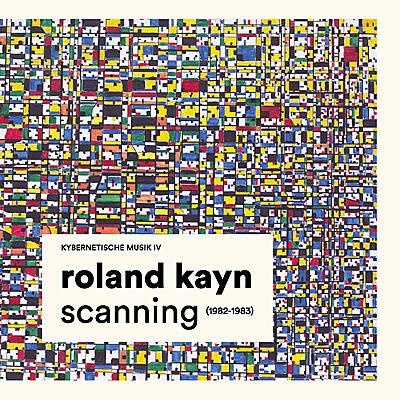Roland Kayn - Scanning