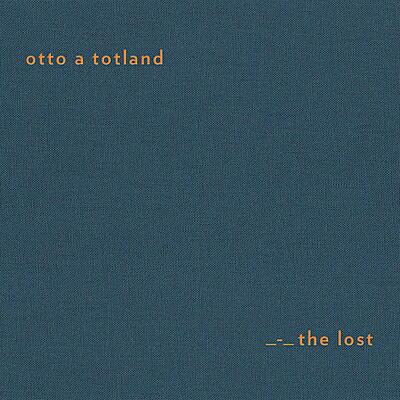 Otto A Totland - The Lost