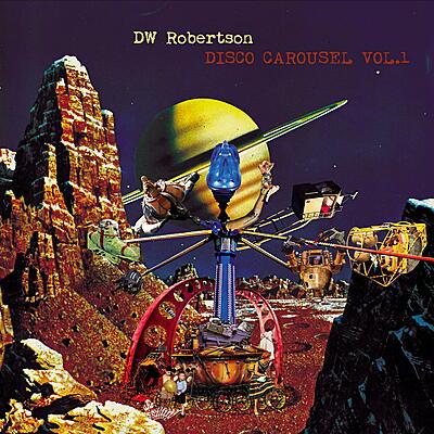 DW Robertson - Disco Carousel Vol.1