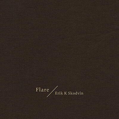 Erik K. Skodvin - Flare