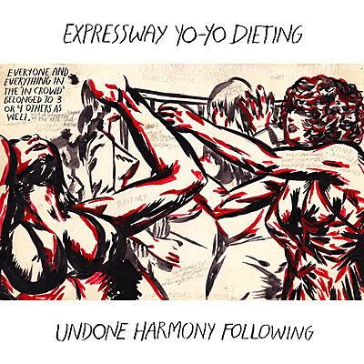 Expressway Yo-Yo Dieting - Undone Harmony Following