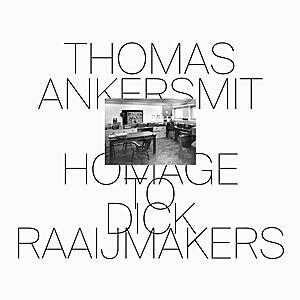 Thomas Ankersmit - Homage To Dick Raaijmakers