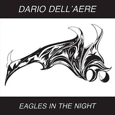 Dario Dell'Aere - Eagles In The Night