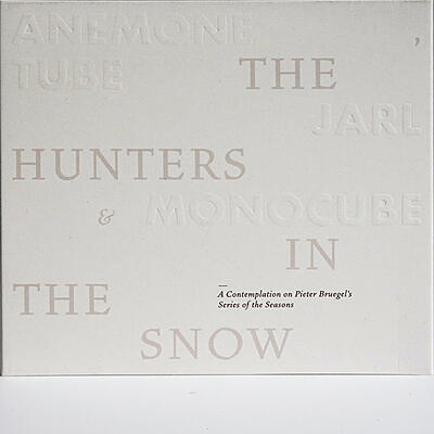 Anemone Tube, Jarl & Monocube - The Hunters In The Snow