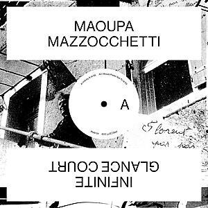 Maoupa Mazzocchetti - Infinite Glance Court