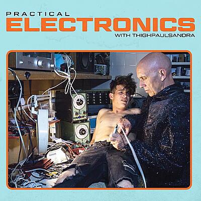 Thighpaulsandra - Practical Electronics With...