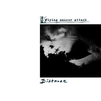 Flying Saucer Attack - Distance (US Version)