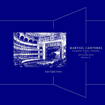 Martial Canterel - Navigations Volume II