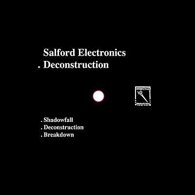 Salford Electronics - Deconstruction