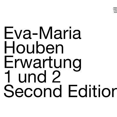 Eva-Maria Houben - Erwartung 1 und 2
