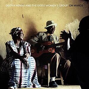 Ogoya Nengo And The Dodo Women's Group - On Mande