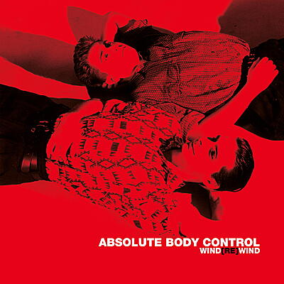 Absolute Body Control - Wind[Re]Wind
