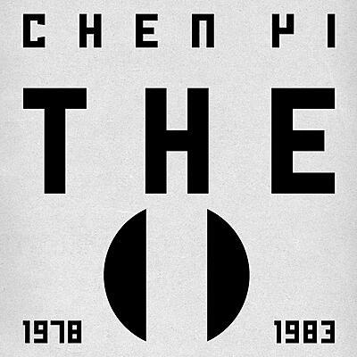 """Chen Yi - """"The"""" 1978 - 1983"""