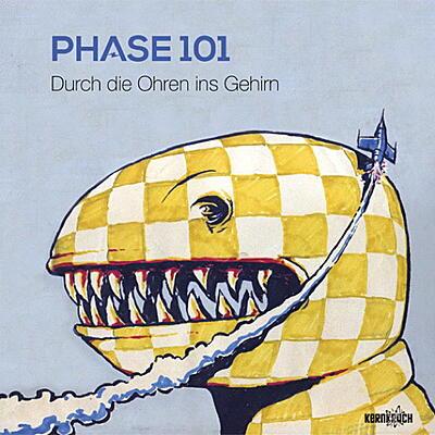 Phase 101 - Durch die Ohren ins Gehirn