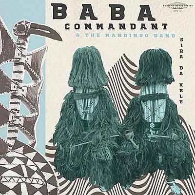 Baba Commandant And The Mandingo Band - Siri Ba Kele