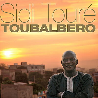 Sidi Touré - Toubalbero
