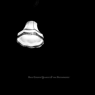 The Dale Cooper Quartet - Quatorze Pièces de Menace