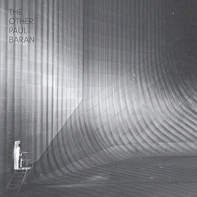 Paul Baran - The Other