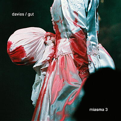 Davies / Gut - Miasma 3