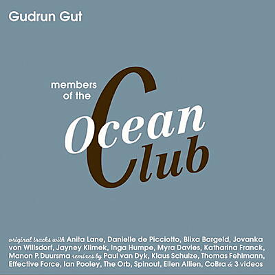 Gudrun Gut - Members Of The Ocean Club