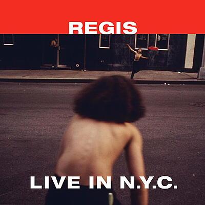 Regis - Live in N.Y.C.