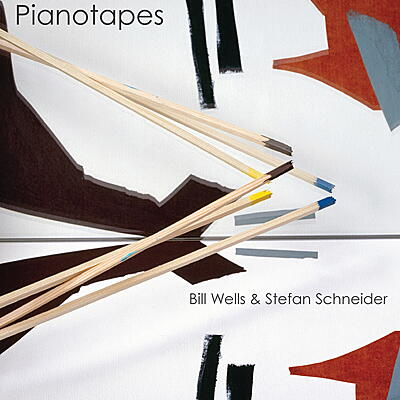 Bill Wells & Stefan Schneider - Pianotapes