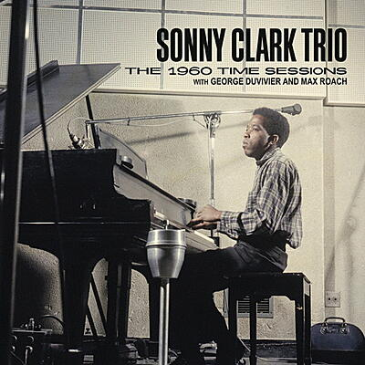 Sonny Clark Trio - The 1960 Time Sessions