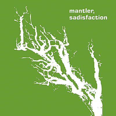 Mantler - Sadisfaction
