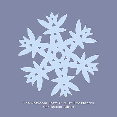 The National Jazz Trio Of Scotland - The National Jazz Trio Of Scotland's Christmas Album