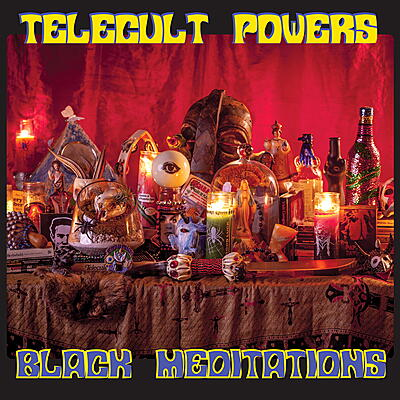 Telecult Powers - Black Meditations