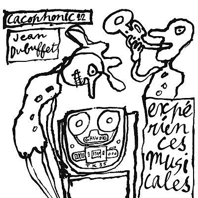 Jean Dubuffet - Expériences Musicales De Jean Dubuffet