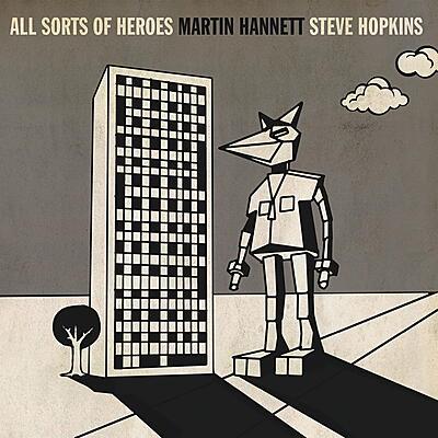 Martin Hannett & Steve Hopkins - All Sorts Of Heroes