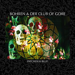 Bohren & Der Club Of Gore - Patchouli Blue