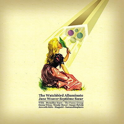 Jane Weaver - The Watch Bird Alluminate