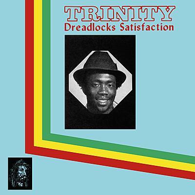 Trinity - Dreadlock Satisfaction