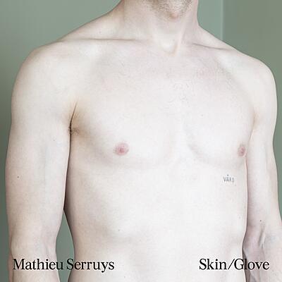 Mathieu Serruys - Skin/Glove