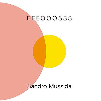 Sandro Mussida - Eeeooosss