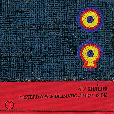 Múm - Yesterday Was Dramatic, Today Is Ok