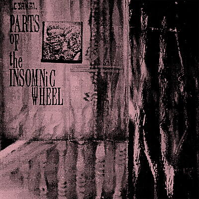 Cyrnai - Parts Of The Insomnic Wheel