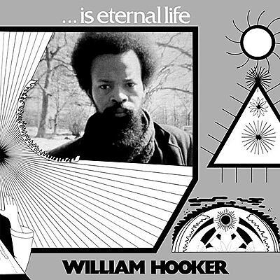 William Hooker - ... Is Eternal Life