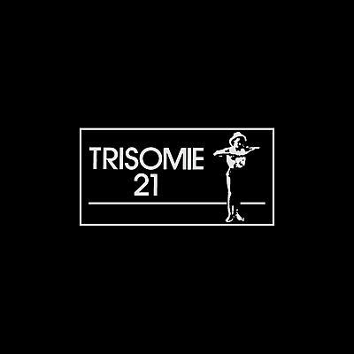 Trisomie 21 - Chapters I - IV