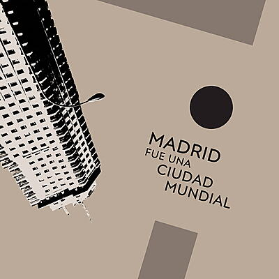 Various Artists - Madrid Fue Una Ciudad Mundial