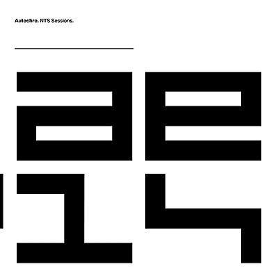 Autechre - NTS Sessions 1-4
