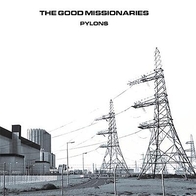 The Good Missionaries - Pylons