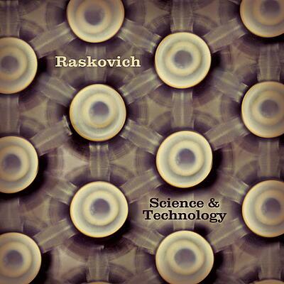 Raskovich - Science & Technology