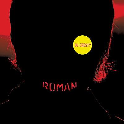 Roman - So Ghost