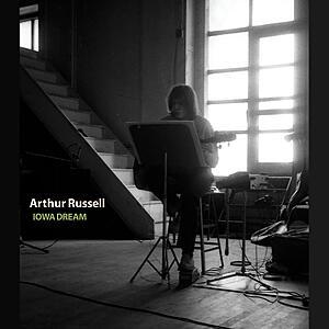 Arthur Russell - Iowa Dream