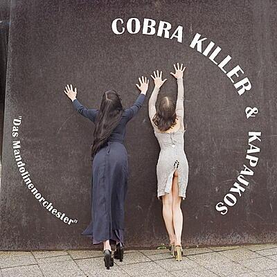 Cobra Killer - Das Mandolinenorchester