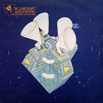 Planetary Assault System - The Electric Funk Machine